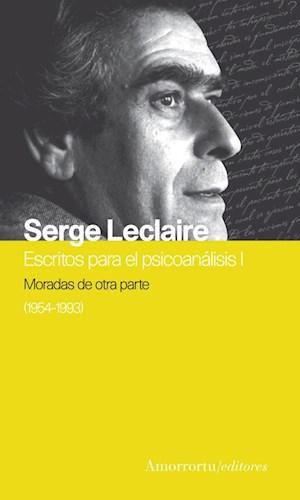 Papel MORADAS DE OTRA PARTE 1954-1993 (ESCRITOS DE PSICOANALISIS I