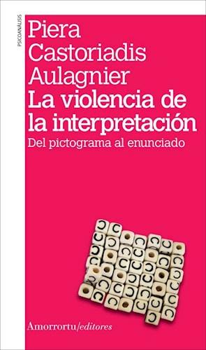 Papel La violencia de la interpretación