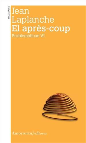 Papel El après-coup (Problemáticas VI)