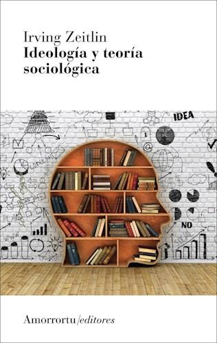 Papel Ideologia Y Teoria Sociologica