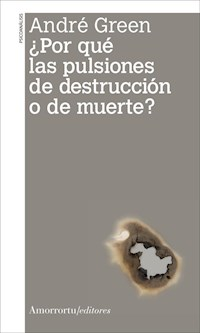 Papel ¿Por qué las pulsiones de destrucción o de muerte?