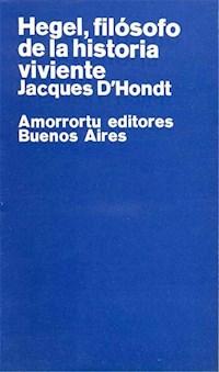 Papel Hegel, filósofo de la historia viviente