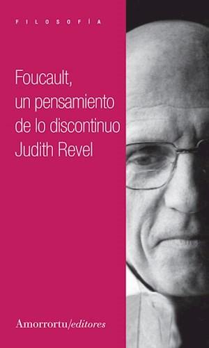 Libro Foucault , Un Pensamiento De Lo Discontinuo