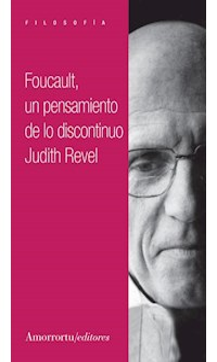 Papel Foucault: un pensamiento de lo discontinuo
