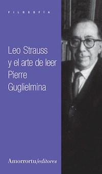 Papel Leo Strauss y el arte de leer