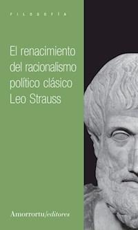 Papel El renacimiento del racionalismo político clásico