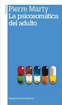 Papel La psicosomática del adulto