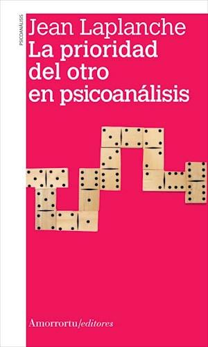 Papel LA PRIORIDAD DEL OTRO EN PSICOANALISIS