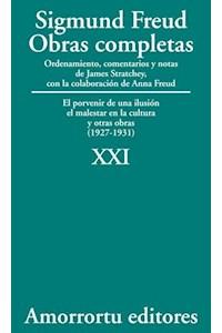 papel XXI. El porvenir de una ilusión, El malestar en la cultura, y otras obras (1927-1931)