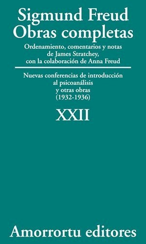papel XXII. Nuevas conferencias de introducción al psicoanálisis, y otras obras (1932-1936)