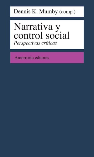 Papel Narrativa y control social