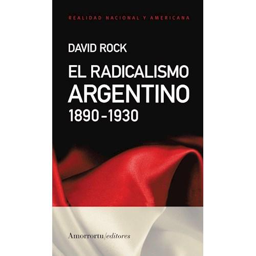 Papel EL RADICALISMO ARGENTINO. 1890-1930