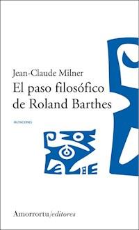 Papel El paso filosófico de Roland Barthes