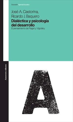 Papel Dialectica Y Psicologia Del Desarrollo