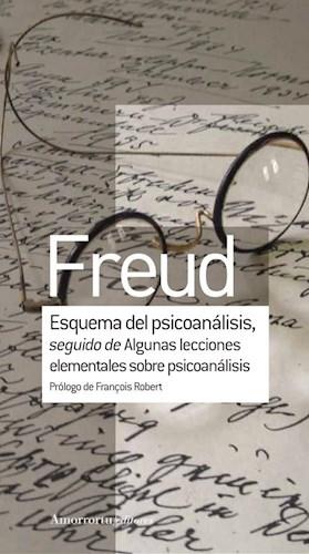Papel Esquema del psicoanálisis, seguido de Algunas lecciones elementales sobre psicoanálisis