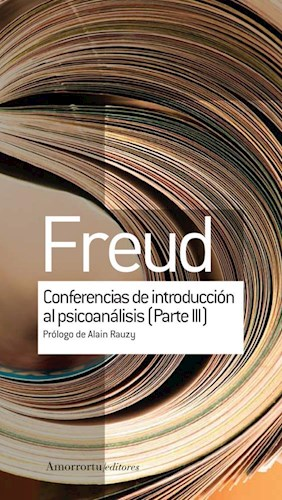 Papel CONFERENCIAS DE INTRODUCCION AL PSICOANALISIS (PARTE III)