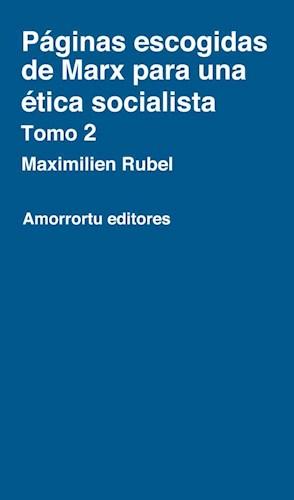 papel Páginas escogidas de Marx para una ética socialista - Tomo 2