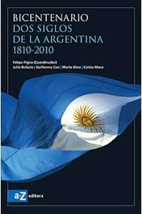 Papel Bicentenario Dos Siglos De La Argentina 1810-2010
