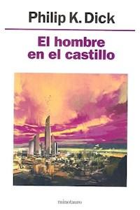 Papel Hombre En El Castillo, El