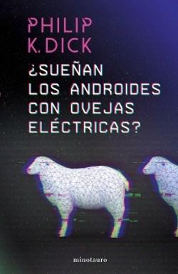 LIBRO SUEÑAN LOS ANDROIDES CON OVEJAS ELECTRICAS