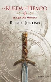 Libro La Rueda Del Tiempo  Nro 01/14 El Ojo Del Mundo