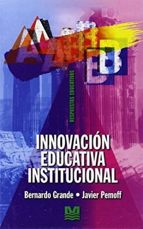 Papel Innovacion Educativa Institucional