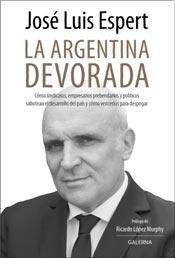 LIBRO LA ARGENTINA DEVORADA