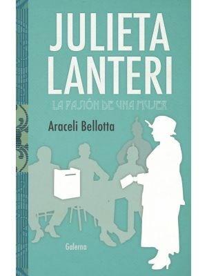 Papel JULIETA LANTERI. LA PASIÓN DE UNA MUJER.