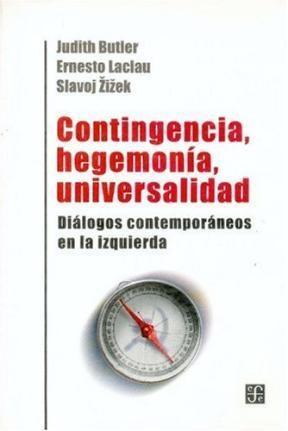 Papel CONTINGENCIA, HEGEMONIA, UNIVERSALIDAD
