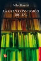 Papel LA GRAN CONVERSIÓN DIGITAL