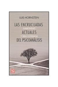 Papel Las Encrucijadas Actuales Del Psicoanálisis