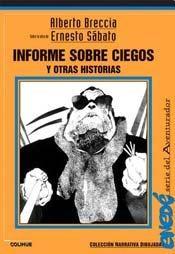 Libro Informe Sobre Ciegos Y Otras Historias
