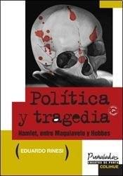 Papel Política Y Tragedia (Nueva Edición Corregida)