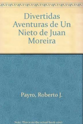 Papel Divertidas Aventuras De Un Nieto De Juan Moreira