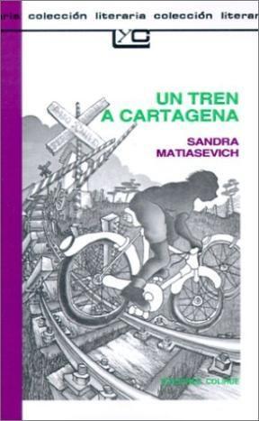 Libro Un Tren A Cartagena