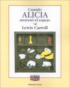 Libro Cuando Alicia Atraveso El Espejo