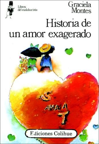 Libro Historia De Un Amor Exagerado  Libros Del Malabarista