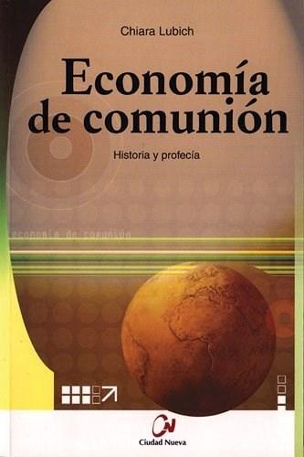 Papel ECONOMIA DE COMUNION HISTORIA Y PROFECIA
