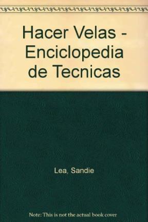 Papel Enciclopedia De Tecnicas Para Hacer Velas