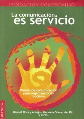 Papel Cominicacion Es Servicio, La