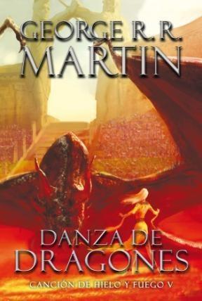 Libro 5. Danza De Dragones  Cancion De Hielo Y Fuego