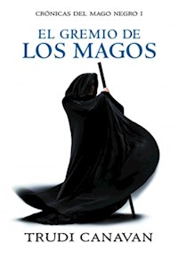 Papel El Gremio De Los Magos (Crónicas Del Mago Negro 1)