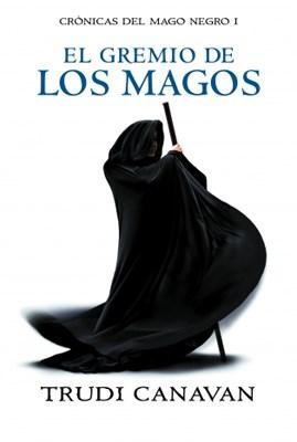 Papel Gremio De Los Magos, El - Cronicas Del Mago Negro I