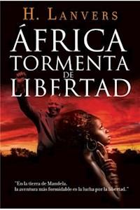Papel Africa, Tormenta De Libertad