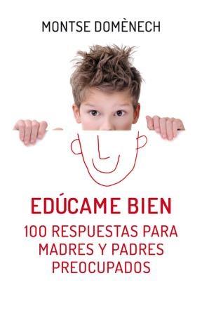 Libro Educame Bien. 100 Respuestas