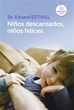 Libro Niños Descansados, Niños Felices