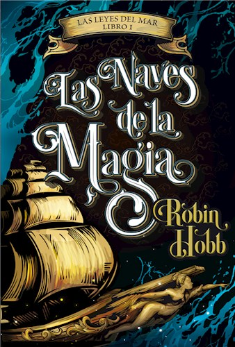 Libro Las Naves De La Magia Las Leyes Del Mar