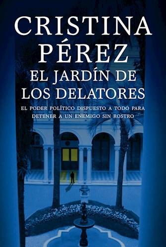 Libro El Jardin De Los Delatores