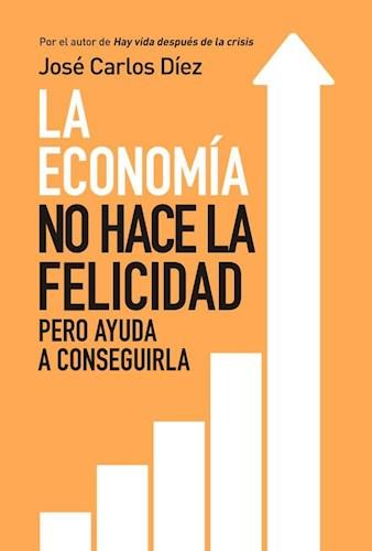 Papel Economia No Hace La Felicidad, La