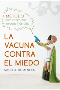 Papel La Vacuna Contra El Miedo